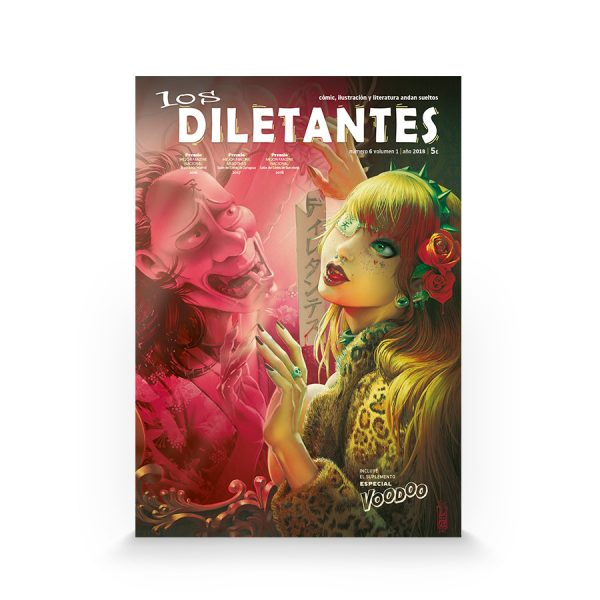 Los diletantes #6