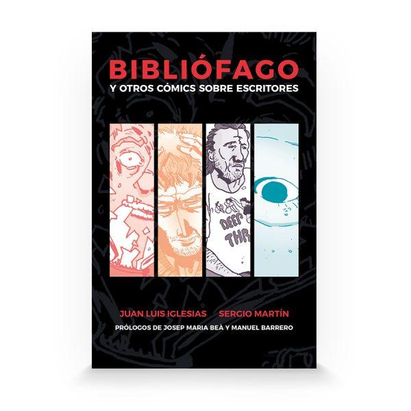 Bibliófago y otros cómics sobre escritores de Juan Luis Iglesias y Sergio Martin