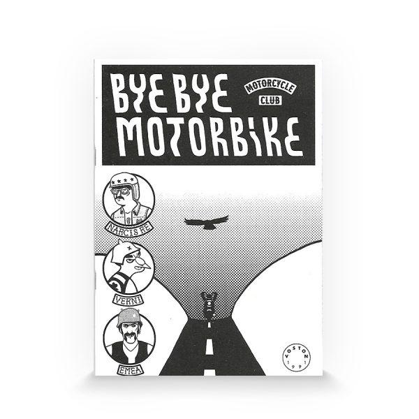 bye bye motorbike de voston-ediciones