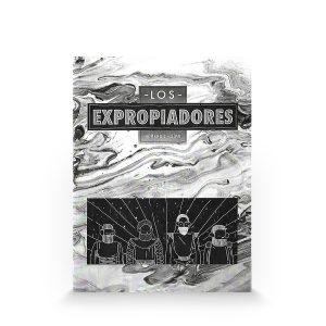 Los expropiadores #1 Yani Mufato y Ana Laura Lopez (Autoedición)