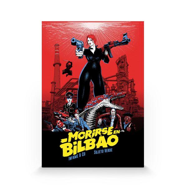 Morirse en Bilbao de Kike Infame y Sr. Verde
