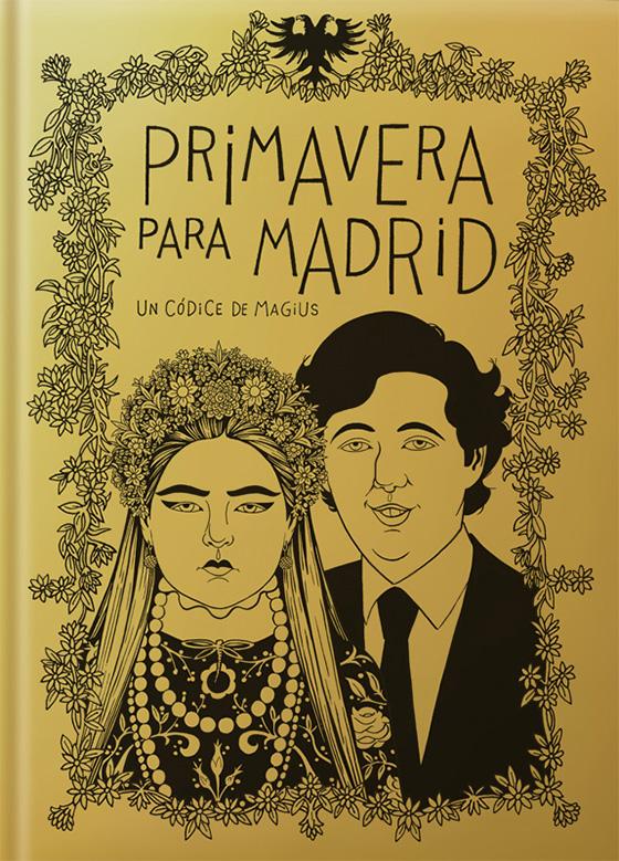 Primavera para Madrid de Magius, Autsaider Cómics