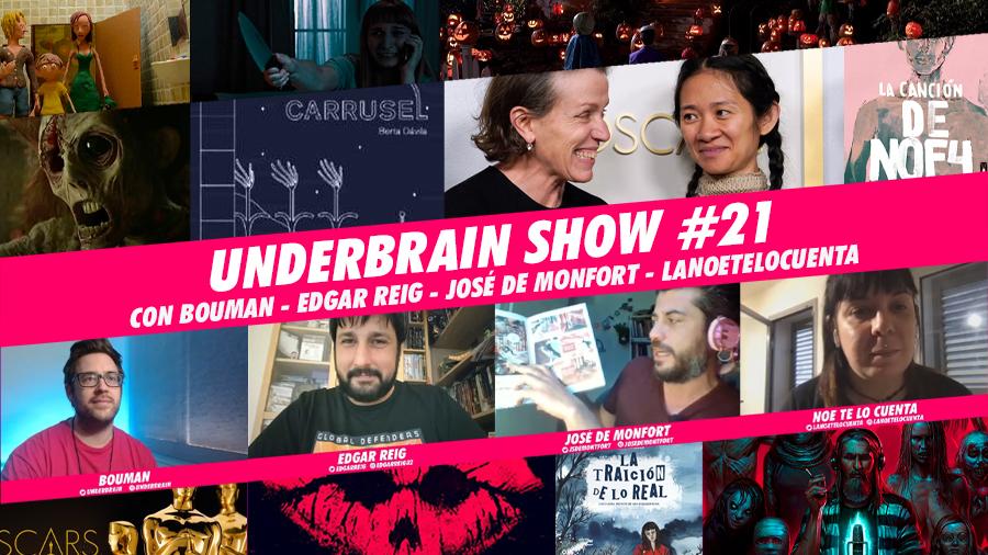 Underbrain Show #21