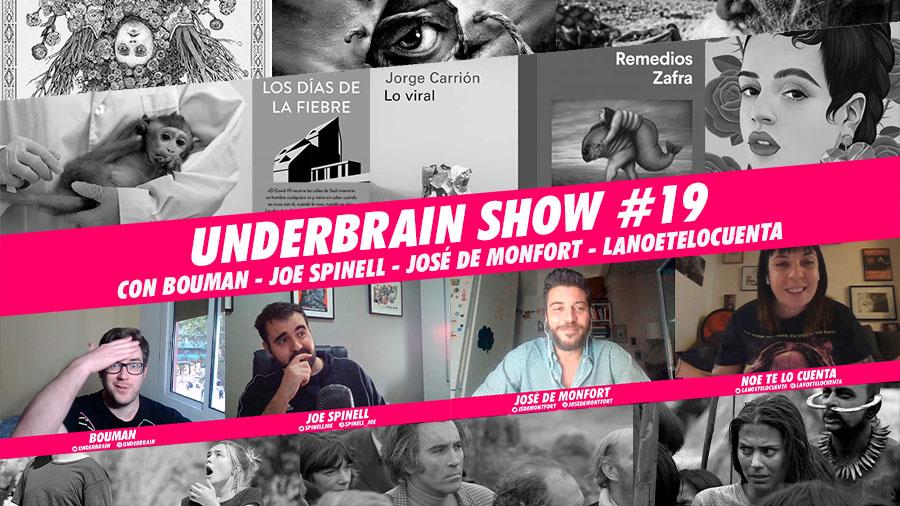 Regresamos | Underbrain Show #19