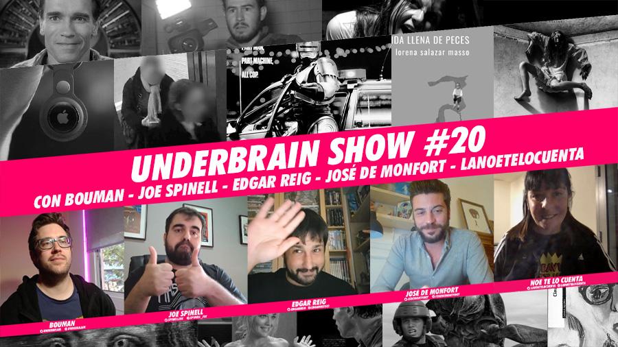 Underbrain Show #20