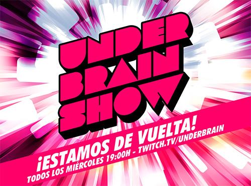 Underbrain Show cada miércoles en directo