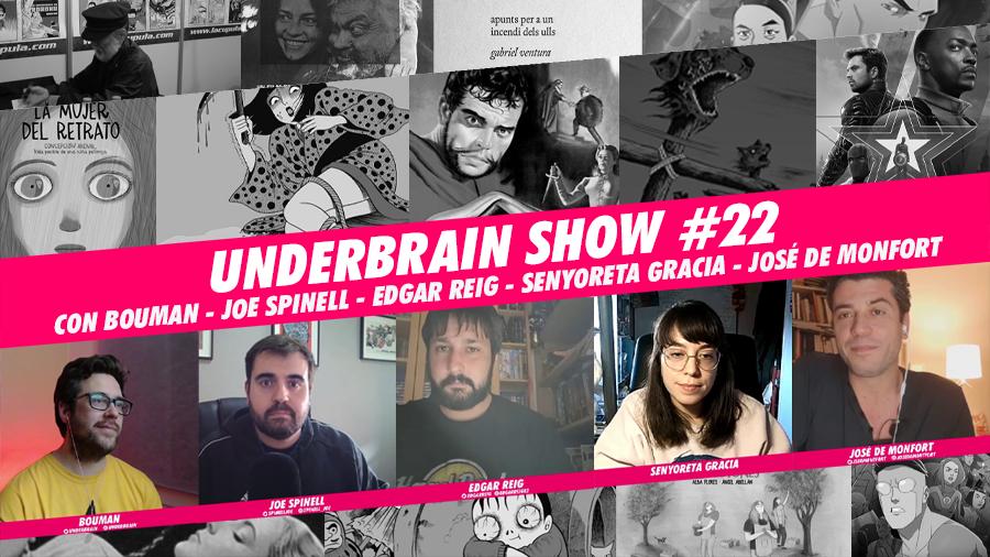 Underbrain Show #22
