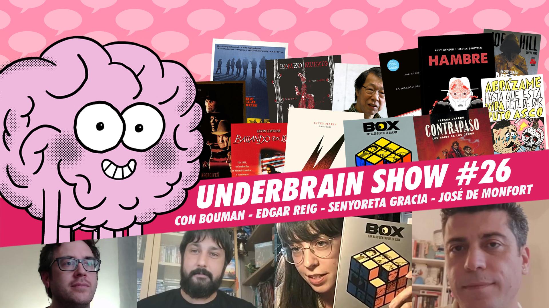 Underbrain Show #26