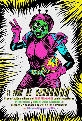 Presentación del libro El show de Grossman, de Laura Fernández