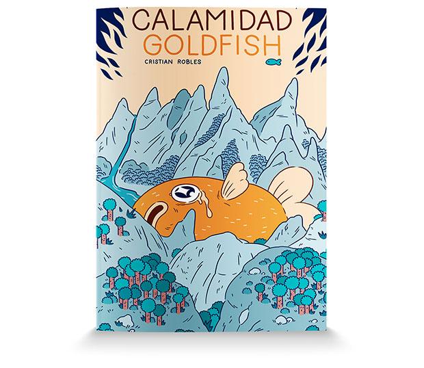 Calamidad Goldfish de Cristian Robles