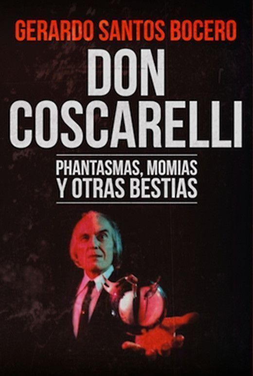 Don Coscarelli. Phantasmas, momias y otras bestias