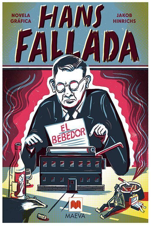 Hans Fallada. El bebedor