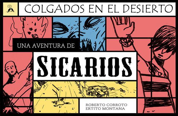 Portada de Sicarios: Colgados en el desierto